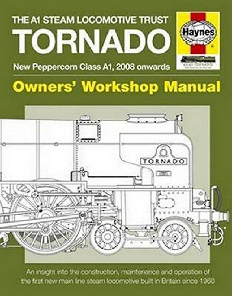 Haynes Tornado: New Peppercorn Class A1 Owner's Workshop Manual - In Stock
